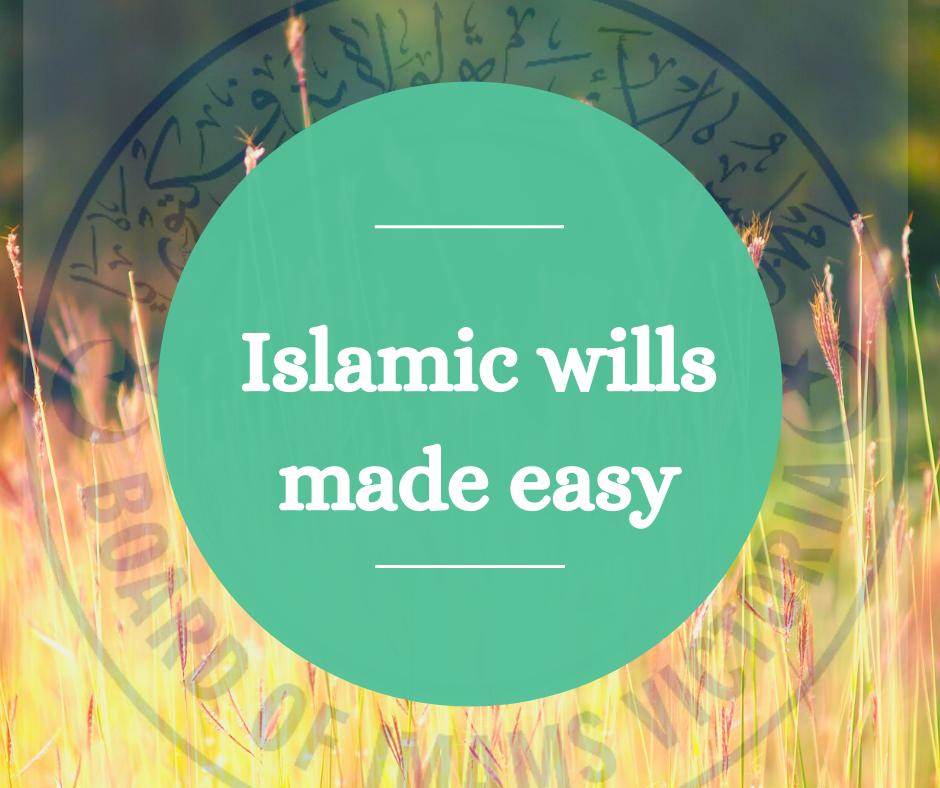 Wassiyah – Islamic wills made easy